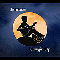 Jenrose - Cowgirl Up