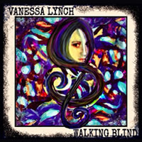 Vanessa Lynch - Walking Blind